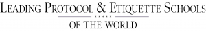 Leading Protocol and Etiquette Schools of the World